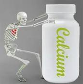 Calcium makes our bones and teeth!