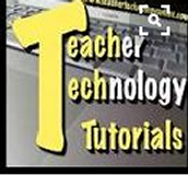 Teacher Technology Tutorials