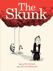 The Skunk by Mac Barnet