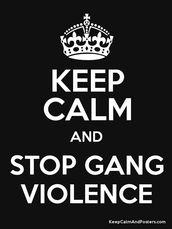 Don't be in a gang!