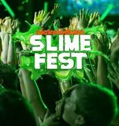 SLIME FEST !!!