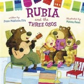 """""""Rubia and the Three Osos"""""""
