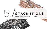 Trend #5: Stack It On