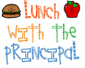 Lunch with Principal- Friday, May 6