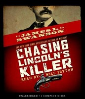 Chasing Lincoln's Killer by: Steve Sheinkin