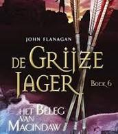 De Grijze Jager, boek 6, Het beleg van Macindaw