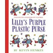 Lilly's Purple Plastic Purse ~ Kevin Henkes
