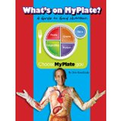 What's on MyPlate? A Guide to Good Nutrition