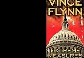 Extreme Measures by Vince Flynn.