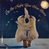 """On the Night You Were Born"" by Nancy Tillman"