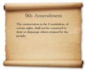 What is the 9th Amendment?