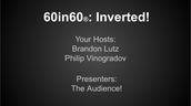 60in60®: Inverted!