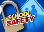 School Safety...A Priority