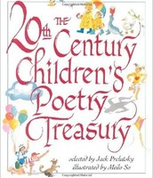 20th-Century Children's Poetry Treasury edited by Jack Prelutsky