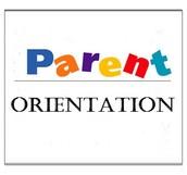 Parent Orientation THIS THURSDAY!