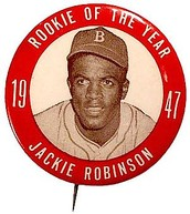 Jackie Robinson won rookie of the year in his first year playing in the Major Leagues.