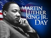 Dr. Martin Luther King, Jr. Day is Monday, Jan. 18