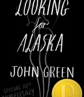 One of the covers of Looking For Alaska.