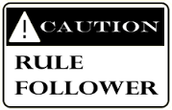 Rule Follower