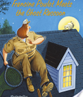 Francine Poulet Meets the Ghost Racoon