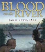 Blood on the River Jamestown by Elise Carbone