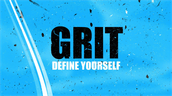 Grit: Define yourself