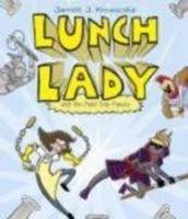 Lunch Lady - IL 3-6; RL 2-4