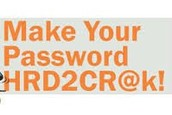 Vary Your Passwords and Make Them Hard to Hack!