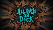 All Hands on Deck- Wedensday 2/10