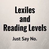 Ricki Ginsberg's This is my Anti-Lexile, Anti-Reading Level Post