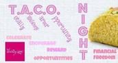 UPCOMING TACO NIGHT!