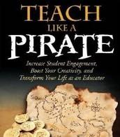Teach Like a Pirate - D. Burgess