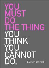 Elanor Roosevelt facing adversity; Option #9