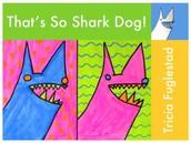 Shark Dog~a Brilliant Mistake