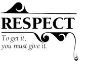 Give respect to your friends and you will get Respect back