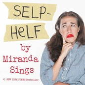 Self Help by Miranda Sings