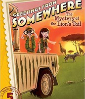 The Mystery of the Lion's Tail (Greetings from Somewhere) by Harper Paris