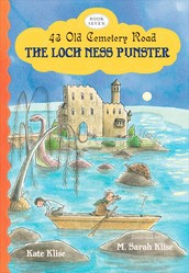 The Loch Ness Punster: 43 Old Cementary Road, Book Seven by Kate Klise