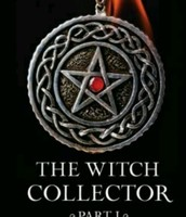 The witch collector (part 1)