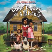 Gone Crazy in Alabama written by Rita Williams-Garcia