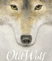 Old Wolf : A Fable by Avi