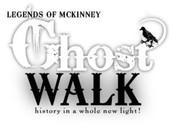 Legends of McKinney Ghost Walk