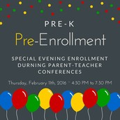 Pre-Enroll During Evening Parent-Teacher Conferences on February 11th!