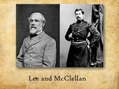 ( left to right) Confederate Gen.Lee, Union Gen.McCllean