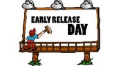 Early Release Day - August 31st