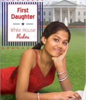 First Daughter White House Rules
