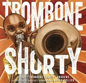Trombone Shorty by Troy Andrews