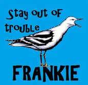 Stay Out of Trouble Frankie: Review by Safy Samhoun