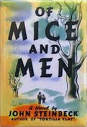 "1937 Author John Steinbeck writes the novel titled ""Of Mice and Men"""