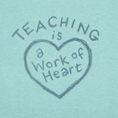Teaching is a work of passion and heart!